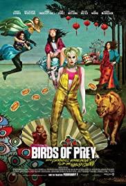 Birds of Prey (2020) ทีมนกผู้ล่า กับ ฮาร์ลีย์ ควินน์ ผู้เริดเชิด