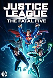 Justice League vs the Fatal Five (2019) จัสติซ ลีก ปะทะ 5 อสูรกายเฟทอล ไฟว์
