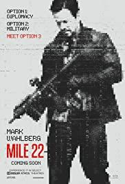 Mile 22 (2018) คนมหากาฬ เดือดมหาประลัย