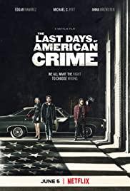 The Last Days of American Crime (2020) ปล้นสั่งลา