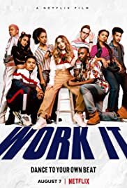 Work It (2020) เวิร์ค อิท เต้นเพื่อฝัน