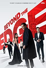 Beyond the Edge (2018) เกมเดิมพันคนพลังเหนือโลก