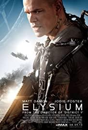 Elysium (2013) เอลิเซียม ปฏิบัติการยึดดาวอนาคต