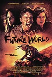 Future World (2018) สงครามล่าคนเหล็ก