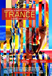 Trance (2013) แทรนซ์ ย้อนเวลาล่าระห่ำ