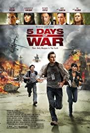 5 Days of War (2011) สมรภูมิคลั่ง 120 ชั่วโมง