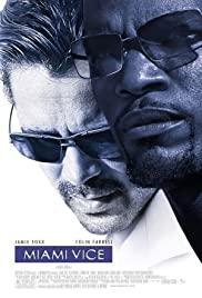 Miami Vice (2006) ไมอามี่ ไวซ์ คู่เดือดไมอามี่