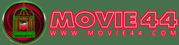 ดูหนังออนไลน์ Movie44.com หนังใหม่ชนโรง หนังออนไลน์ฟรี HD