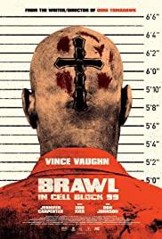 Brawl in Cell Block 99 (2017) คุกเดือด คนเหลือเดน
