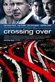 Crossing Over (2009) ครอสซิ่ง โอเวอร์ สกัดแผนยื้อฉุดนรก