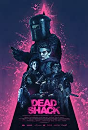 Dead Shack (2017) กระท่อมแห่งความตาย