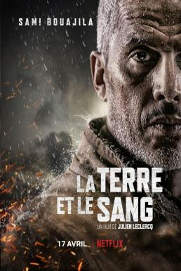 Earth and Blood (La terre et le sang) (2020) เลือดและปฐพี