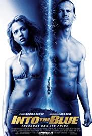 Into the Blue (2005) ดิ่งลึก ฉกมหาภัย