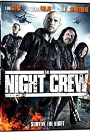 The Night Crew (2015) พวกลูกเรือกลางคืน