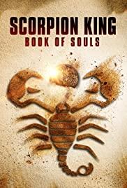 The Scorpion King Book of Souls (2018) เดอะ สกอร์เปี้ยนคิง 5 ศึกชิงคัมภีร์วิญญาณ