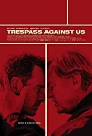 Trespass Against Us (2016) ปล้น แยก แตก หัก