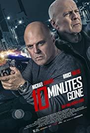 10 Minutes Gone (2019) 10 นาที ที่หายไป