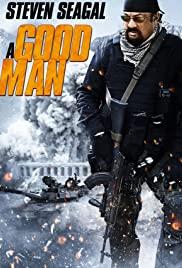 A Good Man (2014) โคตรคนดีเดือด
