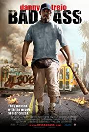 Bad Ass (2012) เก๋าโหดโคตรระห่ำ