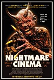 Nightmare Cinema (2018) โรงหนังแห่งฝันร้าย