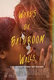 Words on Bathroom Walls (2020) คำพูดบนผนังห้องน้ำ