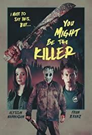 You Might Be the Killer (2018) หวีดสยอง เชือดลั่นแคมป์