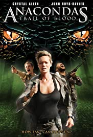 Anacondas 4 Trail of Blood (2009) อนาคอนดา 4 ล่าโคตรพันธุ์เลื้อยสยองโลก