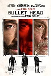 Bullet Head (Unchained) (2017) หักโหดชะตากรรมสยอง