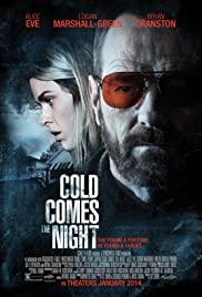 Cold Comes the Night (2013) คืนพลิกนรก
