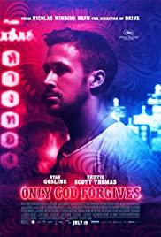 Only God Forgives (2013) รับคำท้าจากพระเจ้า