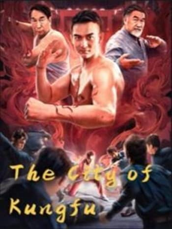 The City of Kungfu (2019) กังฟูซิตี้