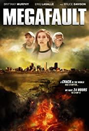 MegaFault (2009) มหาวิปโยควันโลกแตก