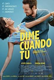 Tell Me When (Dime Cuándo Tú) (2020) ขอเพียงเธอบอก