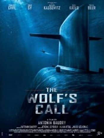 The Wolf's Call (2019) ยุทธการฝ่าวิกฤติมหันตภัยใต้น้ำ