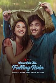 Is Love Like the Falling Rain (2020) รักดั่งสายฝน
