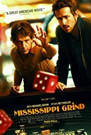 Mississippi Grind (2015) เกมเย้ยเซียน