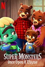 Super Monsters Once Upon A Rhyme (2021) อสูรน้อยวัยป่วน ณ กาลครั้งหนึ่ง