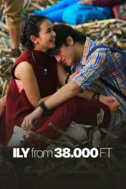 I Love You from 38000 Feet (2016) 38000 ฟีต ฉันรักเธอ