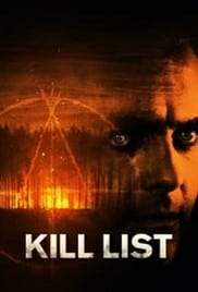 Kill List (2011) บัญชีฆ่า