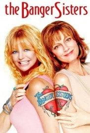 The Banger Sisters (2002) คู่วี้ด…หัวใจยังซ่าส์อยู่
