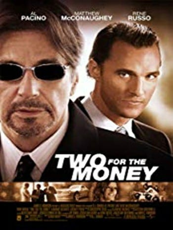 Two for the Money (2005) พลิกเหลี่ยม มนุษย์เงินล้าน