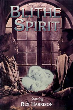 Blithe Spirit (1945) บ้านหลอนวิญญาณร้าย