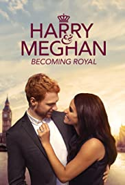 Harry and Meghan Becoming Royal (2019)