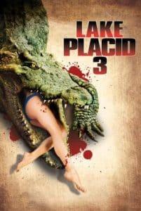 Lake Placid 3 (2010) โคตรเคี่ยมบึงนรก