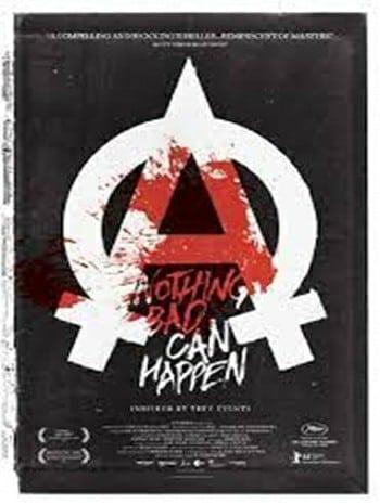 Nothing Bad Can Happen (2013) สวรรค์ ไม่มีอยู่จริง
