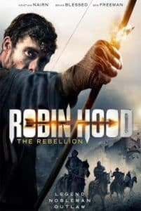 Robin Hood The Rebellion (2018) โรบินฮู้ด จอมกบฏ