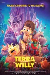 Terra Willy Unexplored Planet (2019) เทียร่า วิลลี่ ดาวเคราะห์ที่ยังไม่ได้สำรวจ
