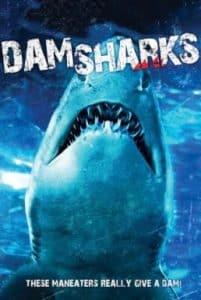 Dam Sharks (2016) เขื่อนฉลาม
