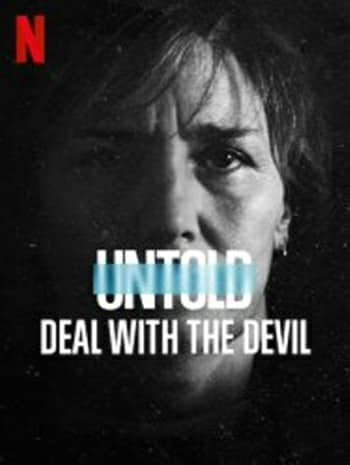 Untold Deal With The Devil (2021) สัญญาปีศาจ