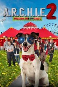 A.R.C.H.I.E. 2 Mission Impawsible (2018) เจ้าหมามึน สุดยอดสายลับ 2